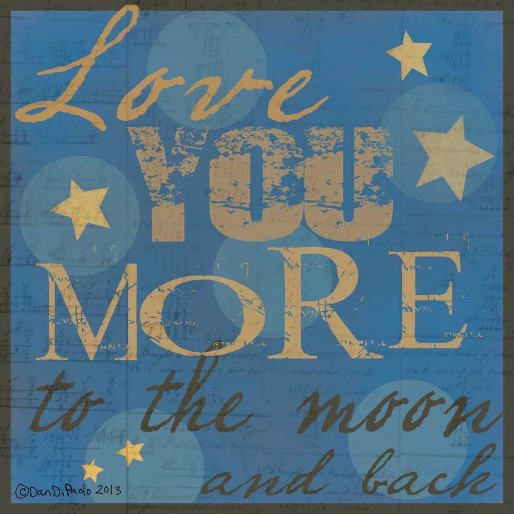 konfigurieren des Kunstdrucks in Wunschgröße Love You More von DiPaolo, Dan