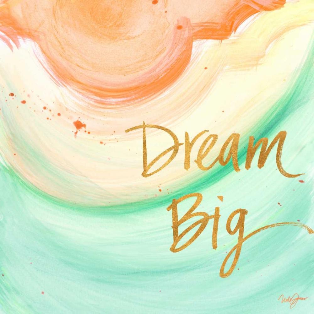 konfigurieren des Kunstdrucks in Wunschgröße Dream Big von James, Nola