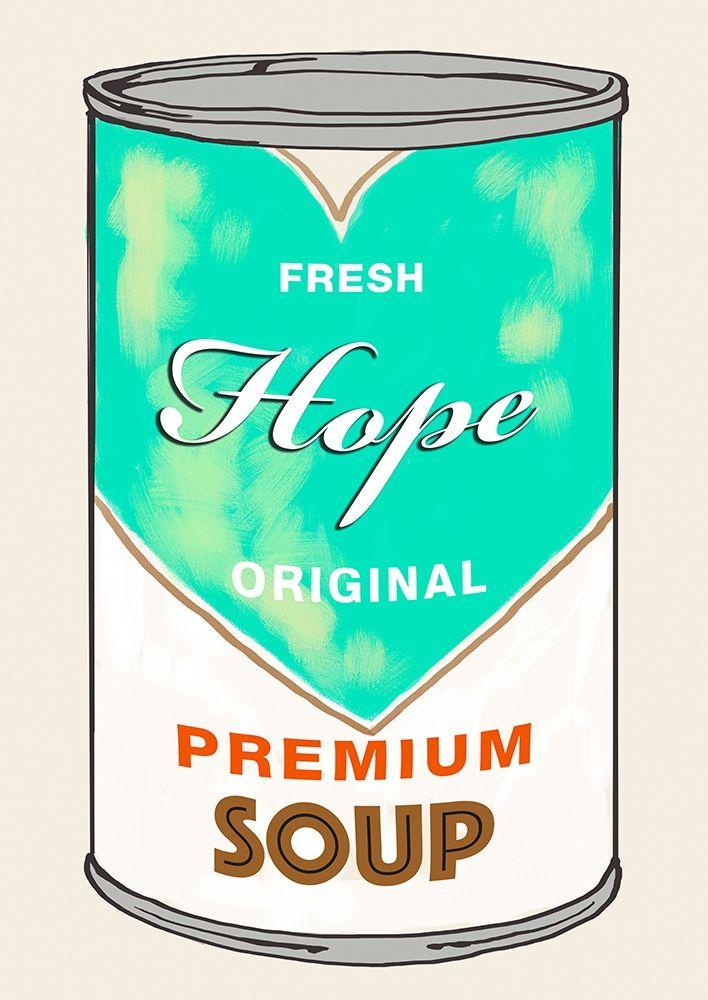 konfigurieren des Kunstdrucks in Wunschgröße Hope Soup von Beyon, Carlos