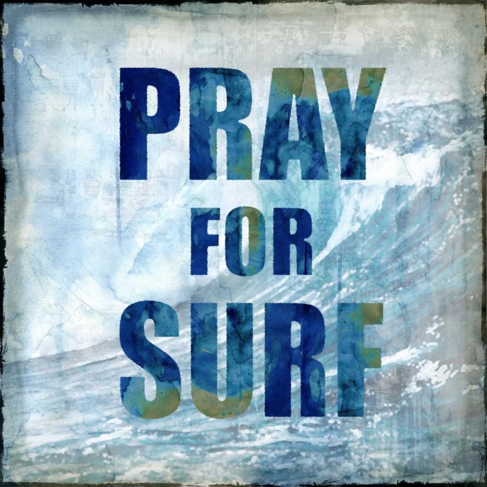 konfigurieren des Kunstdrucks in Wunschgröße Pray For Surf von Carter, Charlie