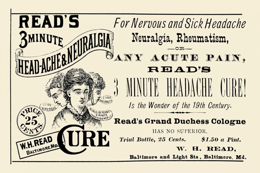 Reads 3 minute Head-Ache and Neuralgia Cure von Advertisement <br> max. 91 x 61cm <br> Preis: ab 10€