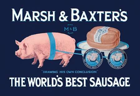 konfigurieren des Kunstdrucks in Wunschgröße Pigs and Pork: Marsh and Baxters Worlds Best Sausage von Advertisement