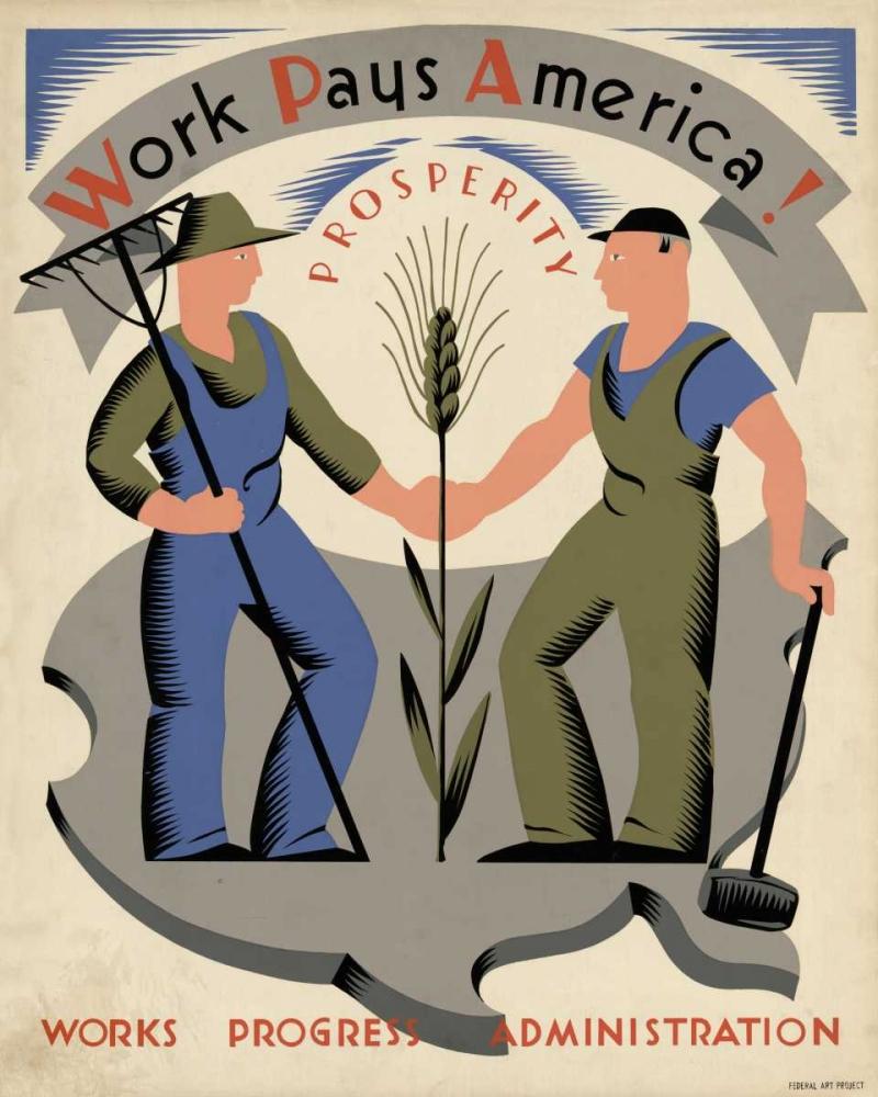 konfigurieren des Kunstdrucks in Wunschgröße Work pays America! Prosperity. von Einzelbilder