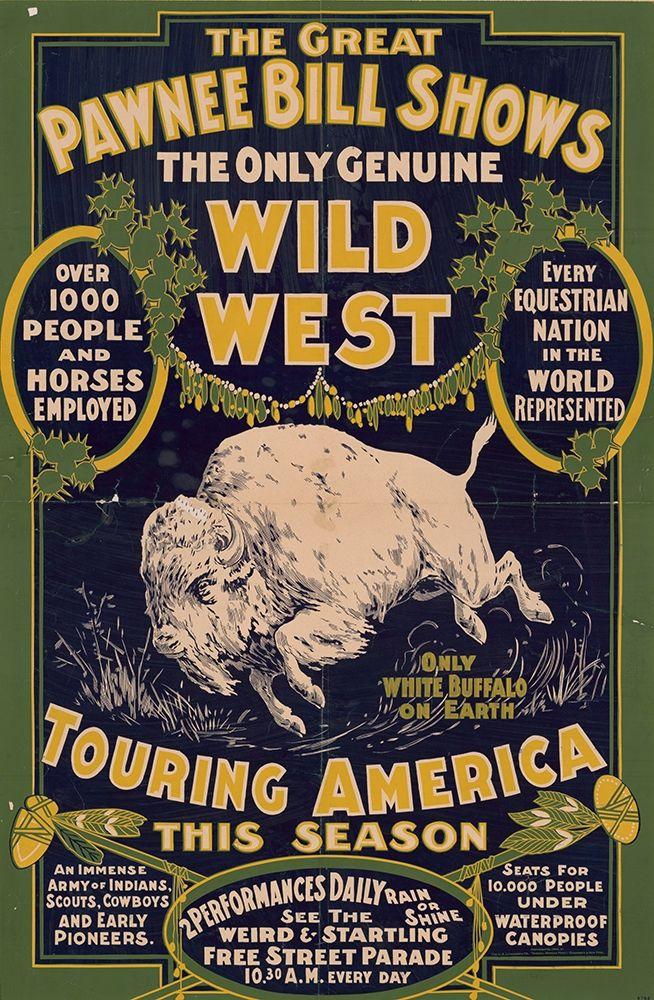 Pawnee Bills Wild West Show Poster